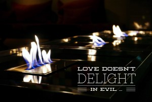 doesn't delight evil